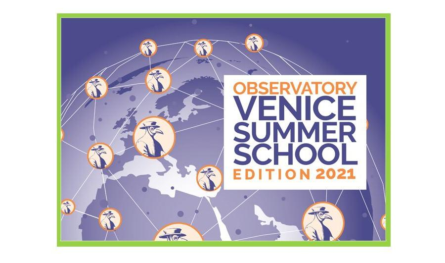OBSERVATORY VENICE SUMMER SCHOOL 2021
